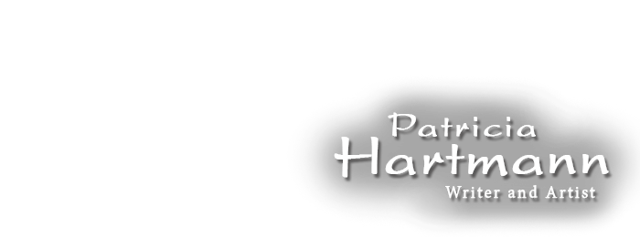 Patricia Hartmann | Writer and Artist
