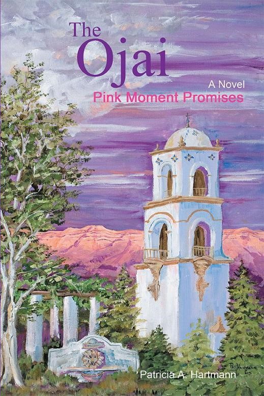 The Ojai Pink Moment Promises by Patricia Hartmann